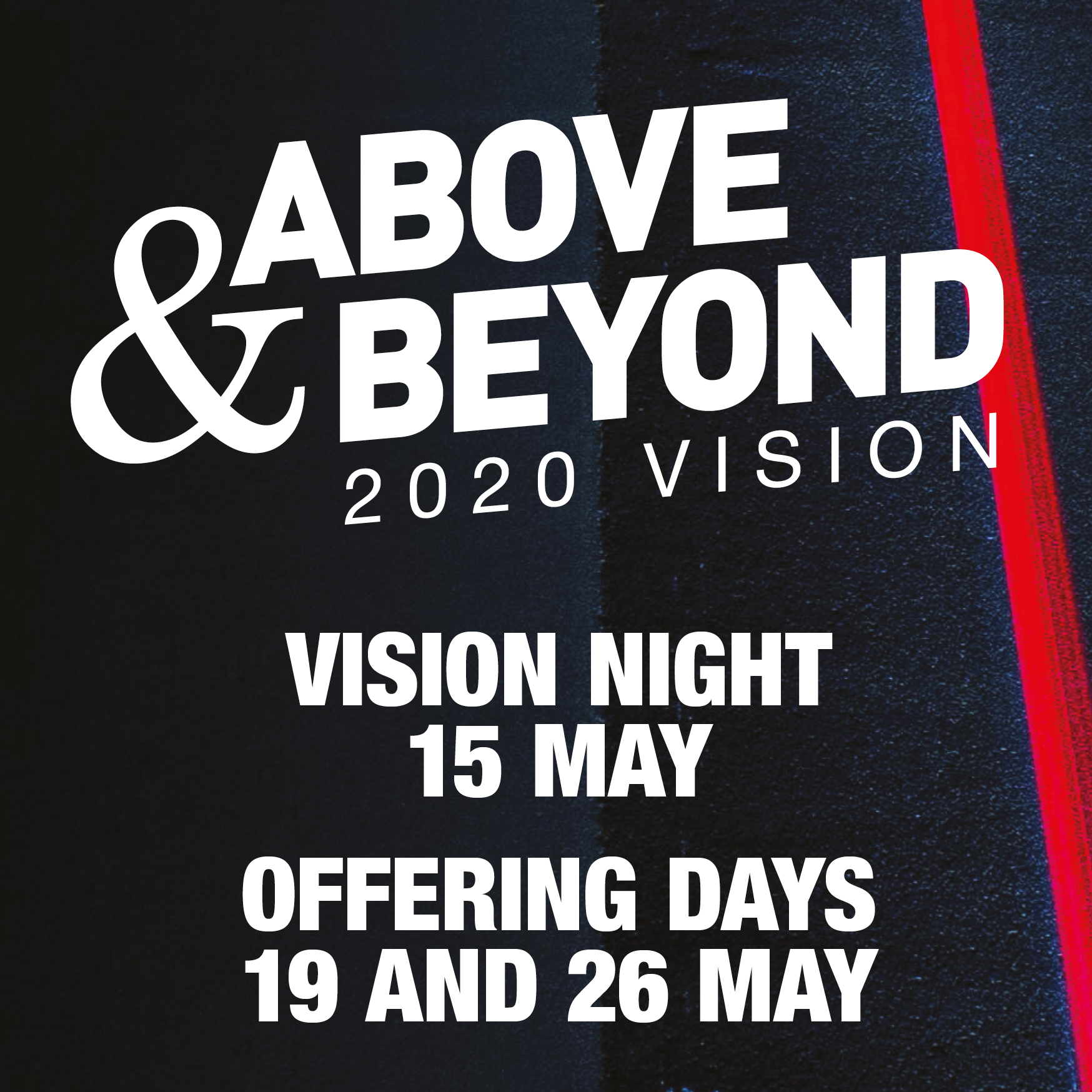 Above and Beyond* Vision night & Offering *Click tor more info